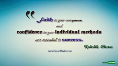 Faith In Your Own Powers - Motivational Quotes