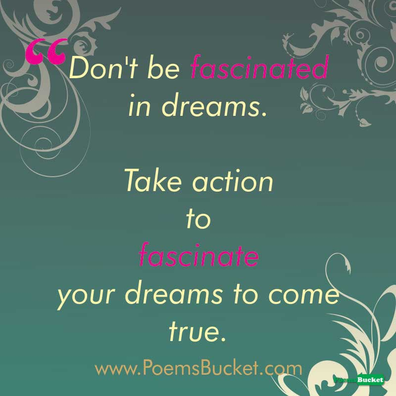 Don't Be Fascinated In - Motivational Quotes