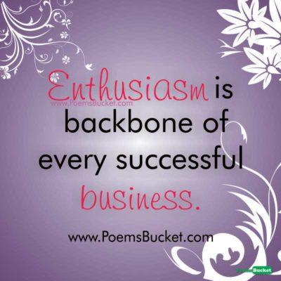 Enthusiasm Is Backbone - Motivational Quotes