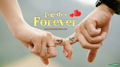 Together Forever And Never To - Love Poems