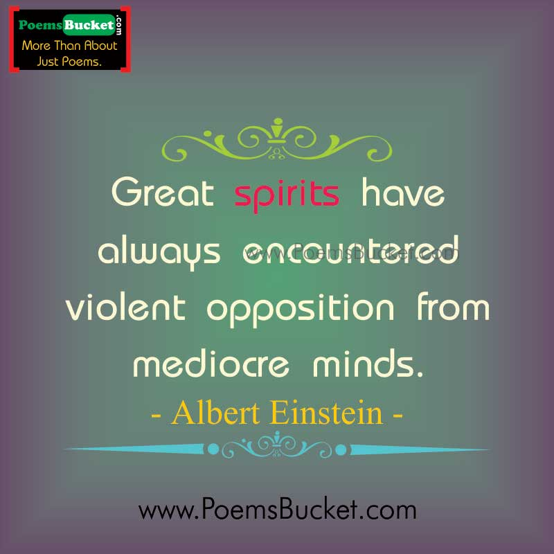 Great Spirits Have - Motivational Quotes