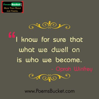 What We Dwell On Is Who - Motivational Quotes