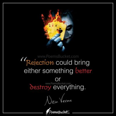 Rejection Could Bring Either Something Better Or