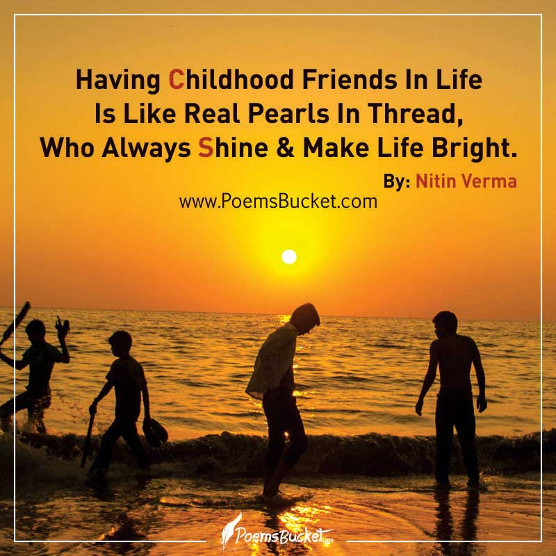 Childhood Friends Quotes Having Childhood Friends In Life Is Like Real Pearls – Quote Childhood Friends Quotes
