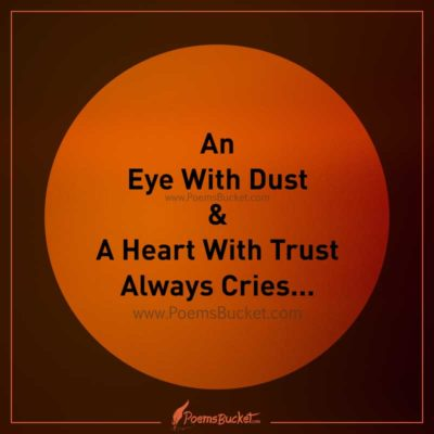 A Heart With Trust Always Cries - Sad Quote