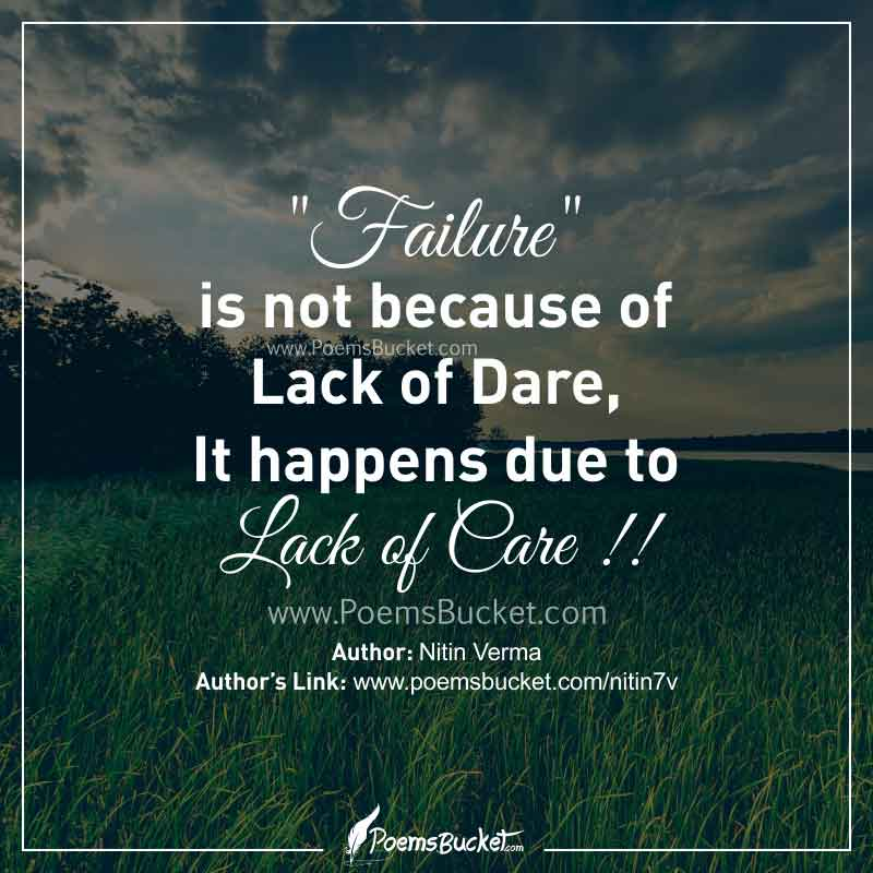Failure Is Not Because Of Lack Of Dare - Motivational Quote