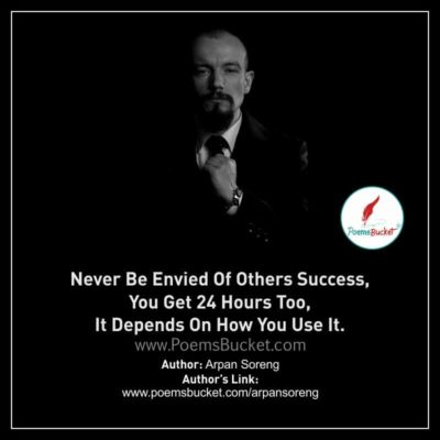 Never Be Envied Of Others Success - Thought