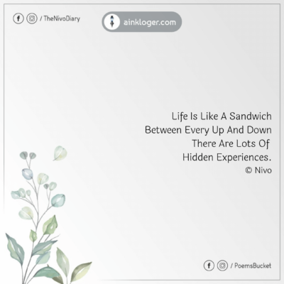 Life Is Like A Sandwich Motivational Quote
